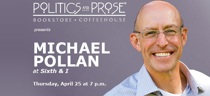 Politics and Prose - Michael Pollan