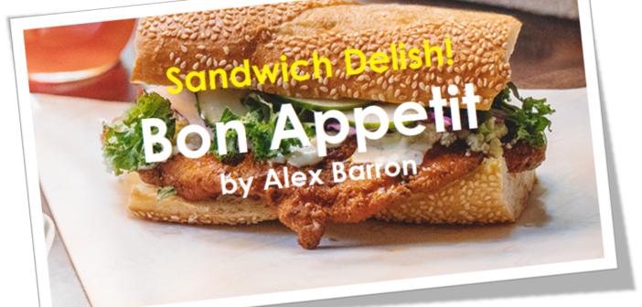 BON APPETIT – Delish! D.C.'s best summer sandwiches to celebrate November's National Sandwich Day