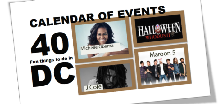 CALENDAR OF EVENTS – October/November 2018 – 40 Fun Things to Do in the D.C. Metro Area