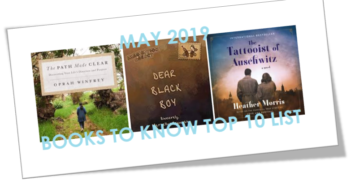 BOOKS TO KNOW – May 2019 Top 10 Book List