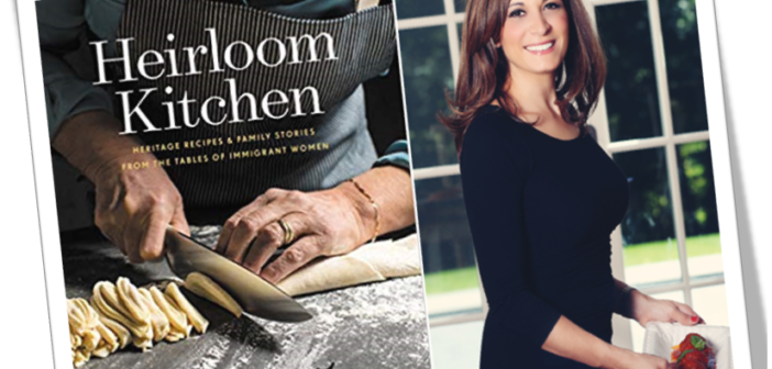 "BOOKS – ""Heirloom Kitchen"", a book revolutionizing recipes, culture and life stories"