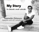 MY STORY – Rochelle Coleman – Travel the world with basketball