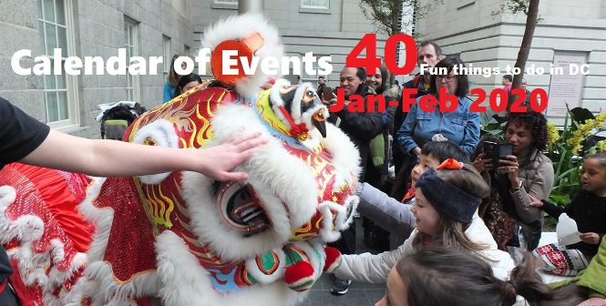 CALENDAR OF EVENTS – January/February 2020 – 40 Fun things to do in the D.C. metro area