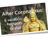 TRAVEL –  After the Coronavirus: 6 Fantastic vacation spots to visit